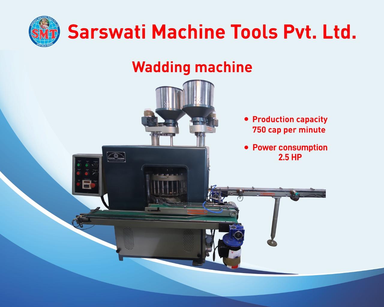 Wadding Machine